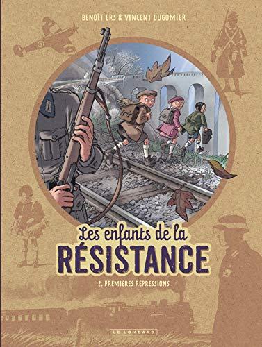 9782803636334: Les Enfants de la Résistance - tome 2 - Premières répressions