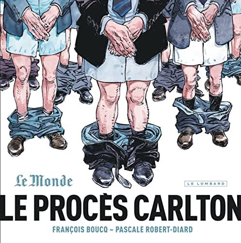 9782803636358: Le Procès Carlton - tome 1 - Le Procès Carlton
