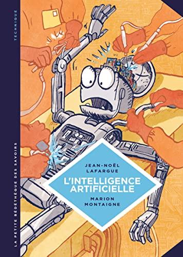 9782803636389: La petite bédétheque des savoirs : Tome 1 : l'intelligence artificielle, fantasmes et réalités
