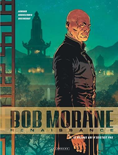 9782803636877: Bob Morane renaissance, Tome 2 : Le village qui n'existait pas