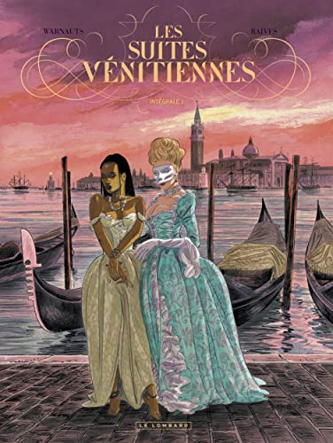 9782803670123: Les suites vénitiennes intégrale 01 (French Edition)