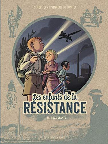 9782803670260: Les Enfants de la Résistance - tome 3 - Les Deux géants