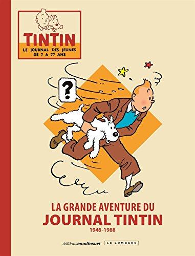 9782803670789: La grande aventure du Journal Tintin : 1946-1988
