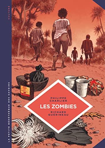 9782803671601: La petite Bédéthèque des Savoirs - tome 19 - Les Zombies. La vie au-delà de la mort