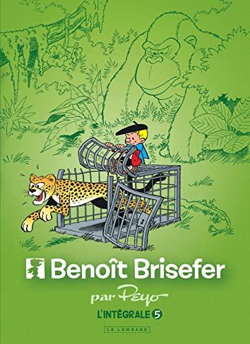 9782803672400: Intégrale Benoît Brisefer - tome 5 - Intégrale Benoît Brisefer 5