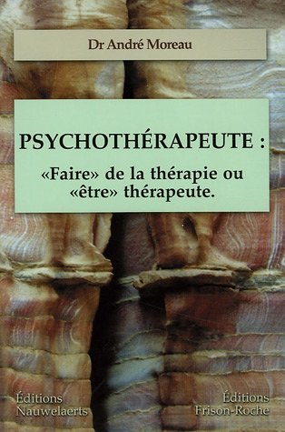 9782803800728: Psychoth�rapeute :