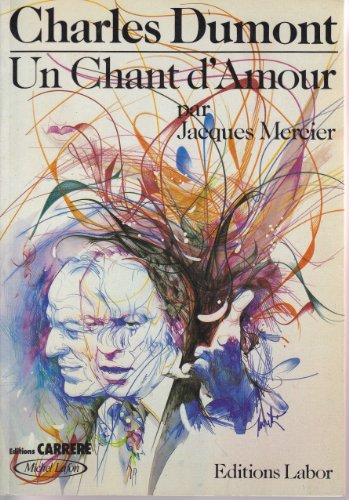 9782804000158: Charles Dumont, un chant d'amour (French Edition)