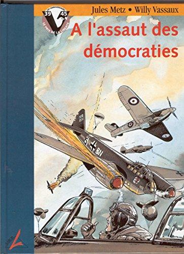 A l assaut des democraties (Labor): Metz