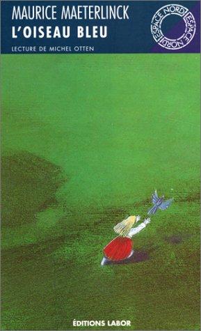 9782804013004: L'oiseau bleu: Théâtre