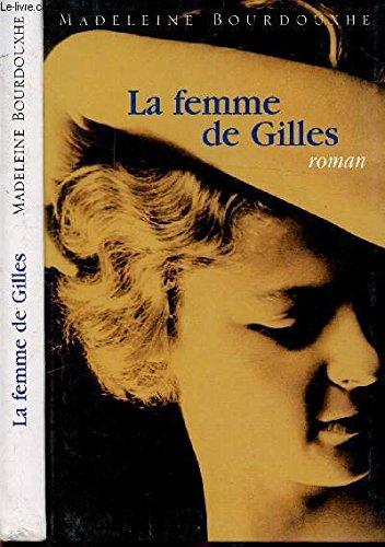 9782804014391: La femme de Gilles