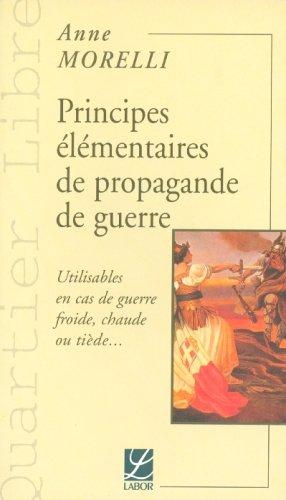 9782804015657: Principes elementaires de propagande de guerre. utilisables en cas de guerre fro