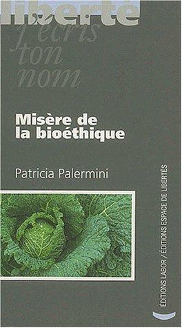 9782804015954: Misère de la bioéthique