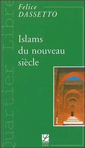 9782804019129: Islams du nouveau si�cle