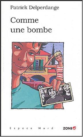 9782804019761: Comme une bombe