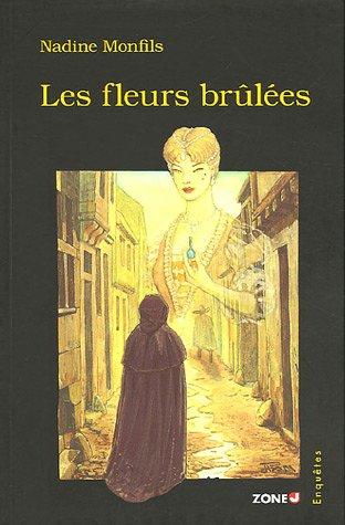 9782804020835: Les Fleurs Brulees (Espace Nord Zone J)