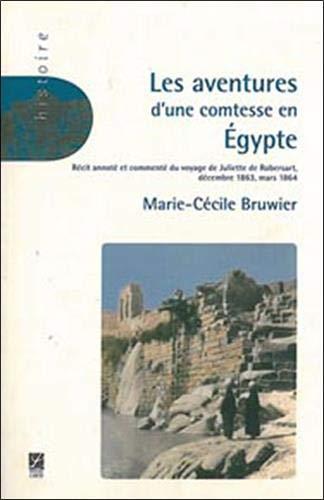 9782804020880: Les aventures d'une comtesse en Egypte : D�cembre 1863 � mars 1864