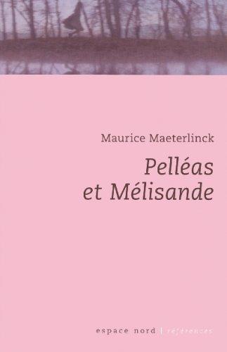 9782804021641: Pelléas et Mélisande (Espace Nord)