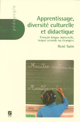 9782804021733: Apprentissage, diversité culturelle et didactique : Français langue maternelle, Langue seconde ou étrangère