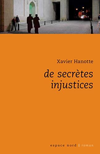 9782804023737: De secrètes injustices