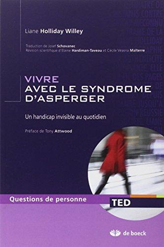 VIVRE AVEC LE SYNDROME D ASPERGER: HOLLIDAY 2E ED 2010