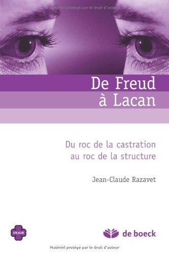 9782804101343: De Freud à Lacan : Du roc de la castration au roc de la structure