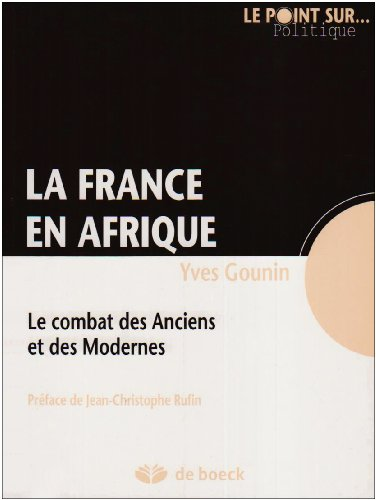 9782804102210: La France en Afrique