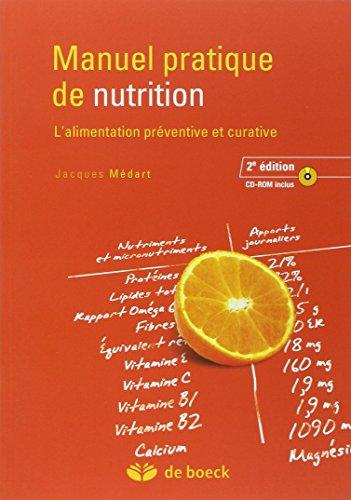 9782804102302: Manuel pratique de nutrition : l'alimentation préventive et curative