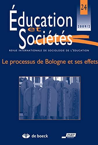 9782804102692: Education et societ�s 2009/2 - 24 le processus de Bologne et ses effets