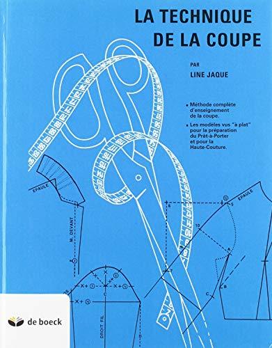 9782804103866: LA TECHNIQUE DE LA COUPE (Line Jaque)