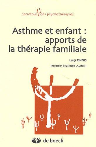 9782804104016: Asthme et enfant : apports de la thérapie familiale