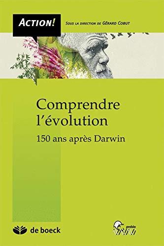9782804104764: Comprendre l'évolution : 150 ans après Darwin