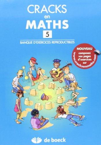 9782804105693: Cracks en Maths 5 - Banque d'Exercices Reproductibles + Corrige en Ligne
