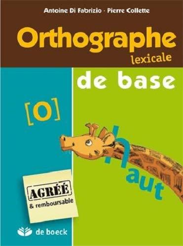 9782804105877: Orthographe lexical de base