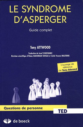9782804106232: Le syndrome d'Asperger : Guide complet