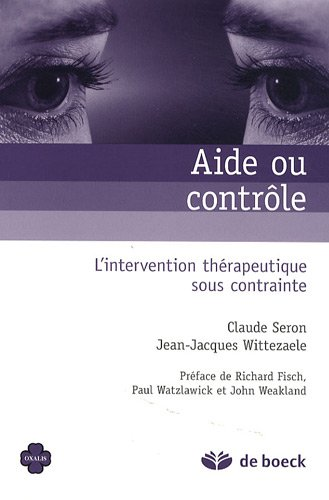 9782804107109: aide ou contrôle l'intervention thérapeutique sous contrainte