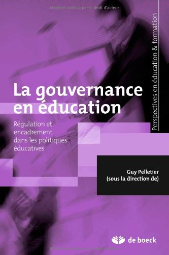 GOUVERNANCE EN EDUCATION -LA-: PELLETIER 1RE ED 09