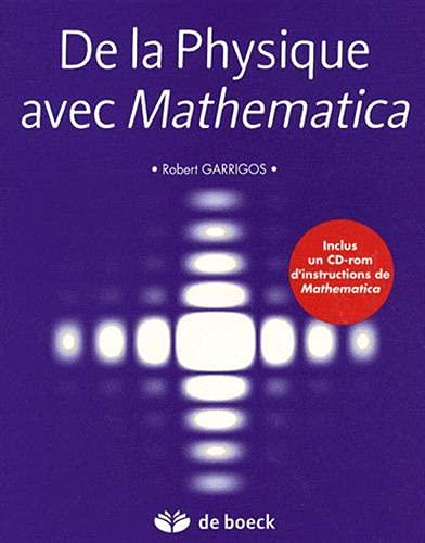 9782804107642: De la Physique avec Mathematica + CD