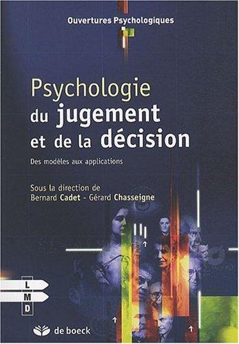 9782804108182: Psychologie du Jugement et de la d�cision des Mod�les aux Applications