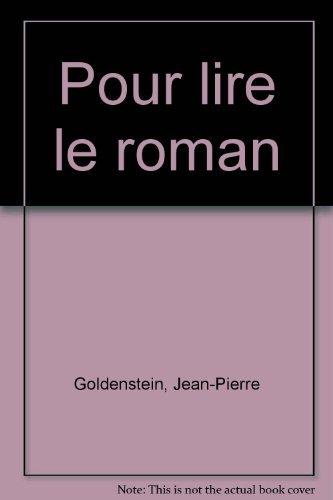 9782804108533: POUR LIRE LE ROMAN