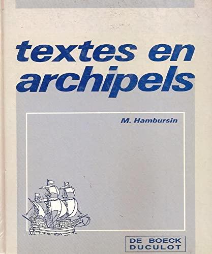 9782804112851: Textes en archipels