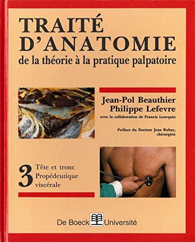 Traité d'anatomie: Jean-Pol Beauthier; Philippe
