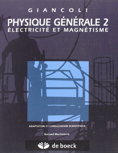 9782804117016: physique generale t.2 electricite magnetisme