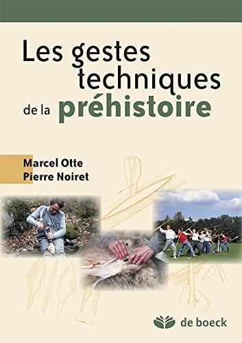9782804117665: L'�volution des gestes techniques technologie et typologie pr�historiques