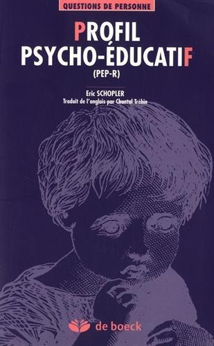 9782804117986: Profil psycho-�ducatif (PEP-R) : Evaluation et intervention individualis�e pour enfants autistes ou pr�sentant des troubles du d�veloppement