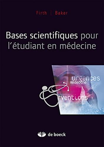 9782804119201: Bases Scientifiques pour Etudiants en Medecine