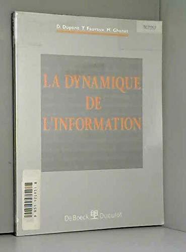 9782804119294: La dynamique de l'information: Elements de grammaire textuelle (Serie