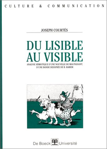 9782804120696: Du lisible au visible: Initiation à la sémiotique du texte et de l'image (Culture & communication) (French Edition)