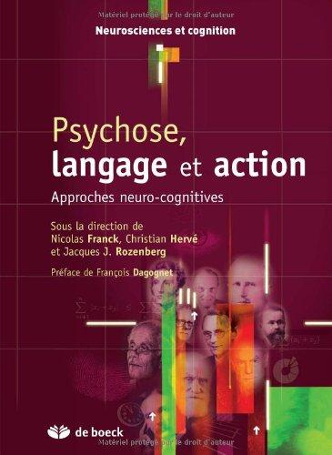 9782804120702: Psychose, langage et action