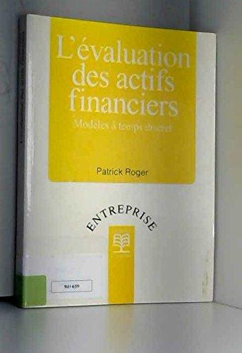 L'évaluation des actifs financiers. Modèles à temps discret: Roger, ...