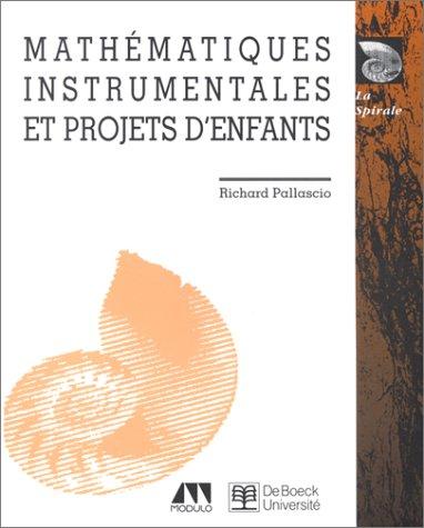 9782804124854: Math�matiques instrumentales et projets d'enfants